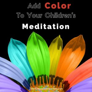 Add Color To Your Children's Meditation