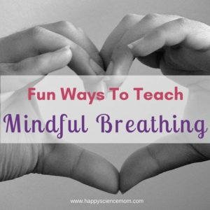 Fun Ways to Teach Mindful Breathing