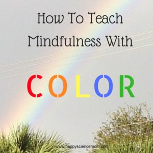 How to Teach Mindfulness with Color