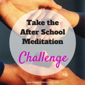 Take the After School Meditation Challenge