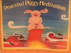 October Book Review: Peaceful Piggy Meditation