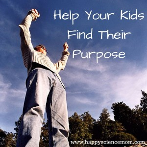 Help Your Kids Find Their Purpose