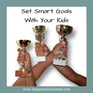 Set Smart Goals With Your Kids