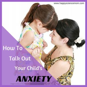How To talk our your childs anxiety image