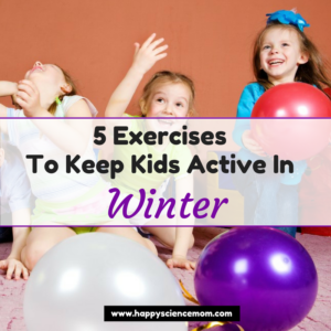 5 Exercises To Keep Kids Active In Winter