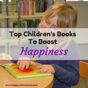 Top Children's Books To Boost Happiness