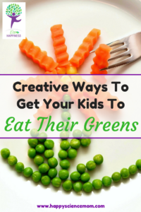 Creative Ways To Get Your Kids To Eat Their Greens