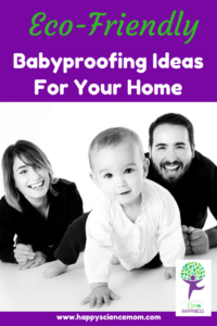 Eco-Friendly Babyproofing Ideas For Your Home