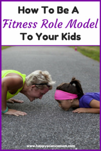 How To Be A Fitness Role Model To Your Kids