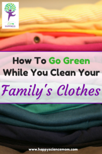 How To Go Green While You Clean Your Family's Clothes