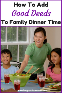 How To Add Good Deeds To Family Dinner Time