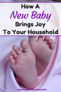 How A New Baby Brings Joy To Your Household