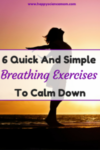 6 Quick And Simple Breathing Exercises To Calm Down