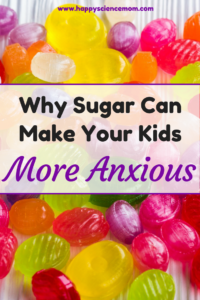 Why Sugar Can Make Your Kids More Anxious