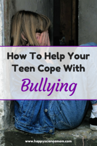 How To Help Your Teen Cope With Bullying