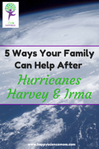 5 Ways Your Family Can Help After Hurricanes Harvey and Irma