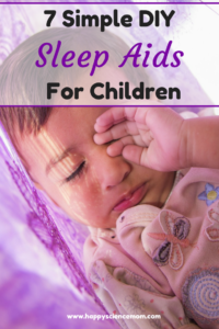 7 Simple DIY Sleep Aids For Children