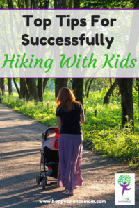 Top Tips For Successfully Hiking With Kids
