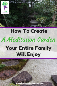 How To Create A Meditation Garden Your Entire Family Will Enjoy