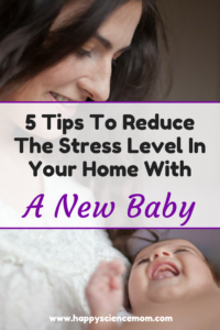 5 Tips To Reduce The Stress Level In Your Home With A New Baby