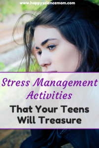 Stress Management Activities That Your Teens Will Treasure