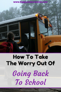How To Take The Worry Out Of Going Back To School