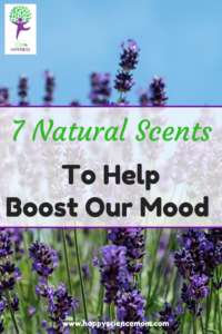 7 Natural Scents To Help Boost Our Mood