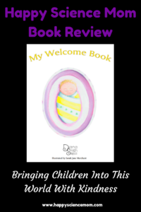 My Welcome Book: Bringing Children Into This World With Kindness