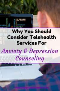 Why You Should Consider Telehealth Services For Anxiety And Depression Counseling